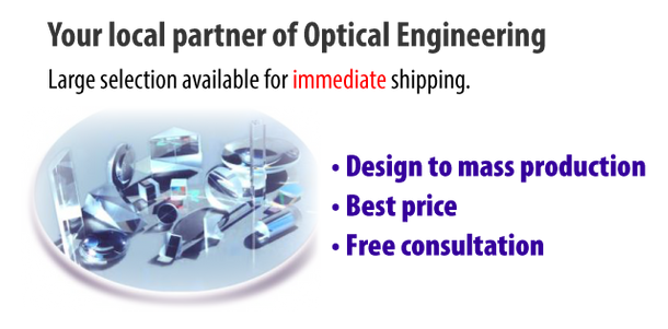 Your local partner of Optical Engineering