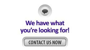 We have what you're looking for! Contact Us Now
